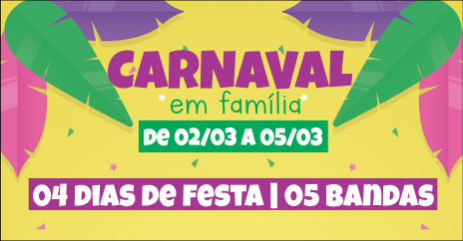 PROGRAMAÇÃO do maior Carnaval em Família da cidade!